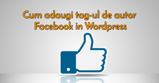 tag-ul de autor facebook in wordpress