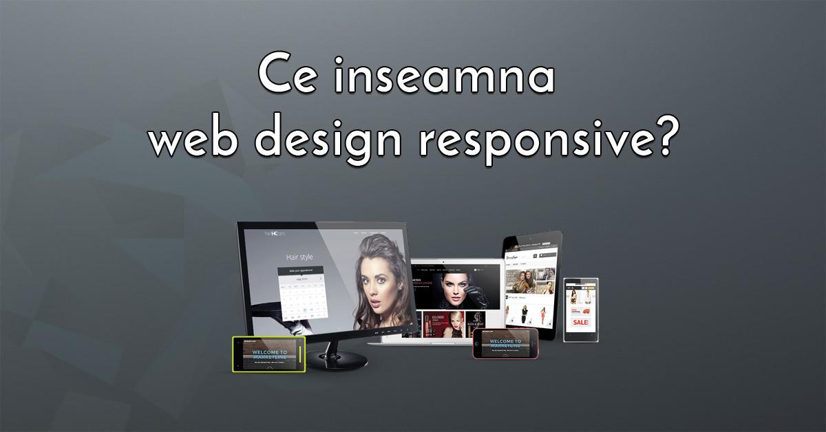 Design responsive? Ce inseamna?