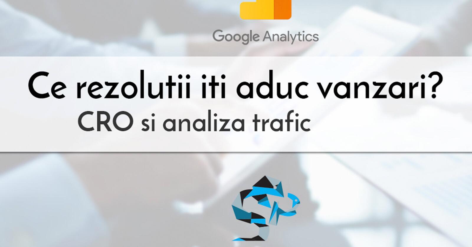 Ce rezolutii iti aduc vanzari? Optimizarea magazinului online – CRO cu ajutorul Google Analytics