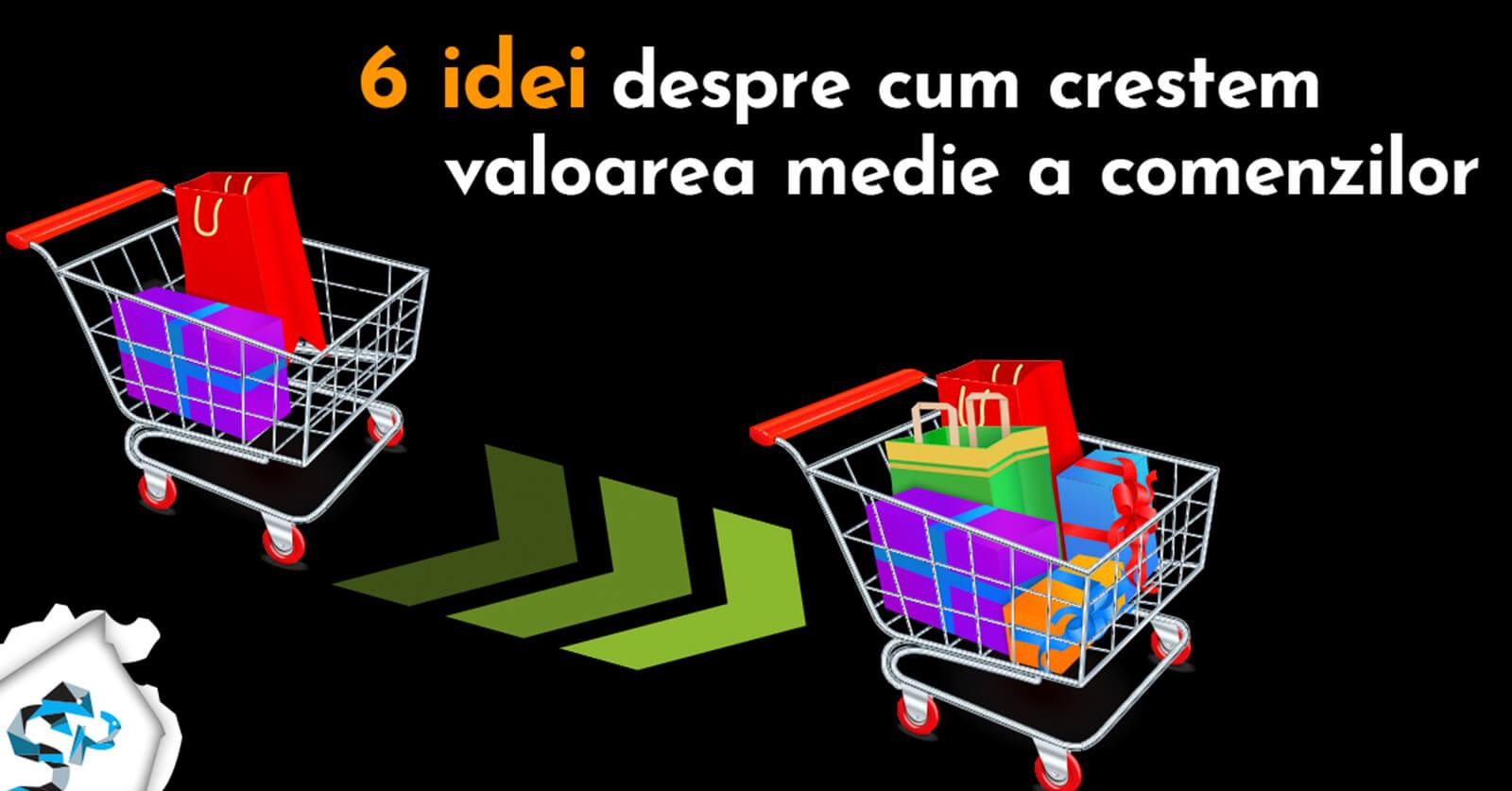 valoarea medie a comenzilor - cum o crestem pentru magazinul online